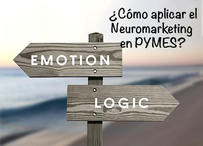 ¿Cómo aplicar el neuromarketing en tu empresa?